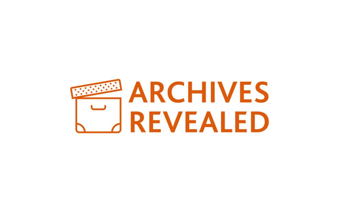 Archives Revealed announces new Scoping Grants